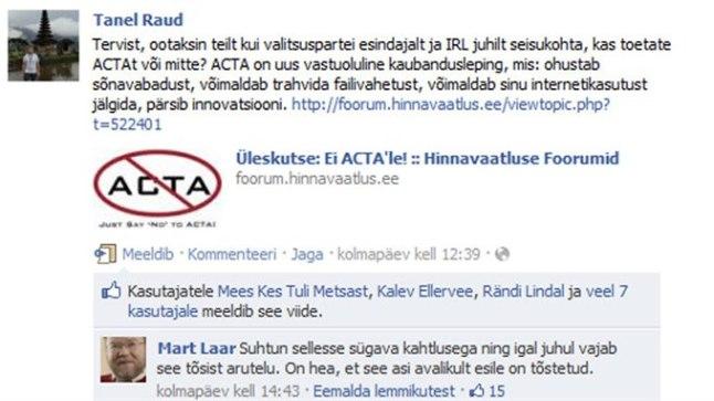Mart Laar ütles selgelt, et suhtub ACTA vajalikkusse kahtlusega. Praeguseks on see sõnavõtt kadunud.