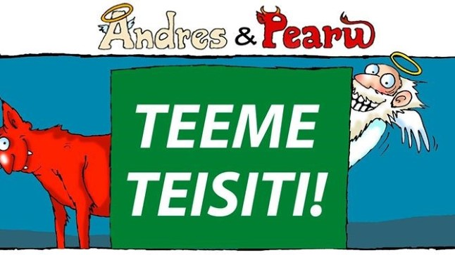 Andres ja Pearu: võida Keskpärakonna-vaba maailm!