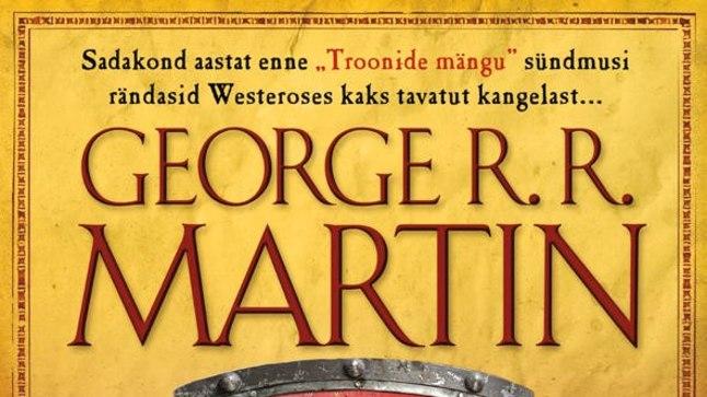 """George R. R. Martin – """"Seitsme kuningriigi rüütel"""", Varrak 2017, tõlkinud Juhan Habicht, illustratsioonid Gary Gianni, 360 lk."""