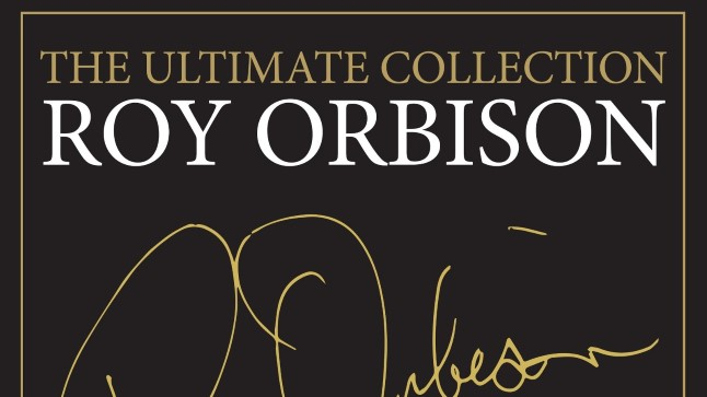 "Roy Orbison, ""The Ultimate Collection"""