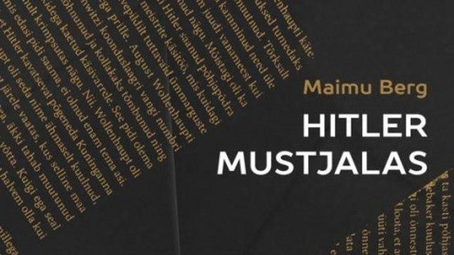 """Maimu Berg """"Hitler Mustjalas"""", Tuum, 2016"""