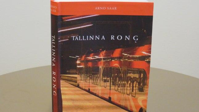 """Arno Saar, """"Tallinna rong"""", Tänapäev, lk 168."""