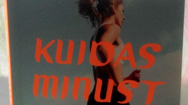 """Alexandra Heminsley raamat """"Kuidas minust sai jooksja"""" (kirjastus Petrone Print)"""