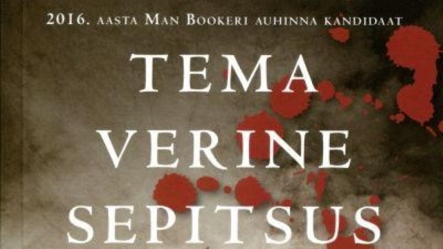 """Graeme Macrae Burnet – """"Tema verine sepitsus"""", 2017, Varrak, inglise keelest tõlkinud Kalev Lattik."""