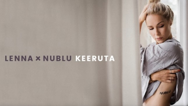 """Lenna ja Nublu avaldasid singli """"Keeruta"""""""
