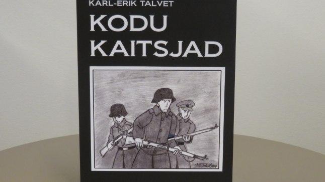 "Karl-Erik Talvet, ""Kodu kaitsjad"", Grenader Grupp OÜ, lk 52."