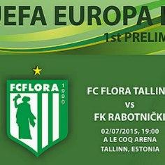 <b><font color=&quot;#d30008&quot;>TÄNA OTSEPILT | </font></b>Euroopa liiga 1. eelring, FC Flora - FK Rabotnicki