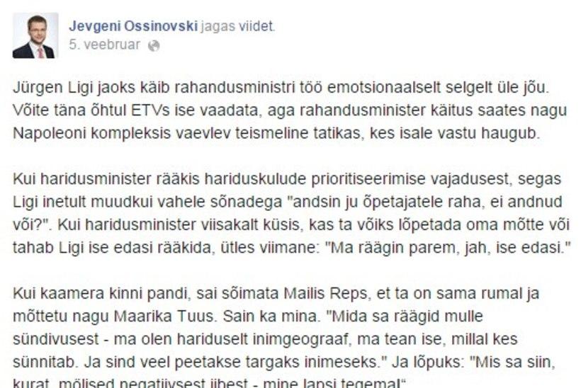 Ossinovski võrdles veebruaris Ligit oma Facebooki kontol Napoleoni kompleksis vaevleva teismelise tatikaga