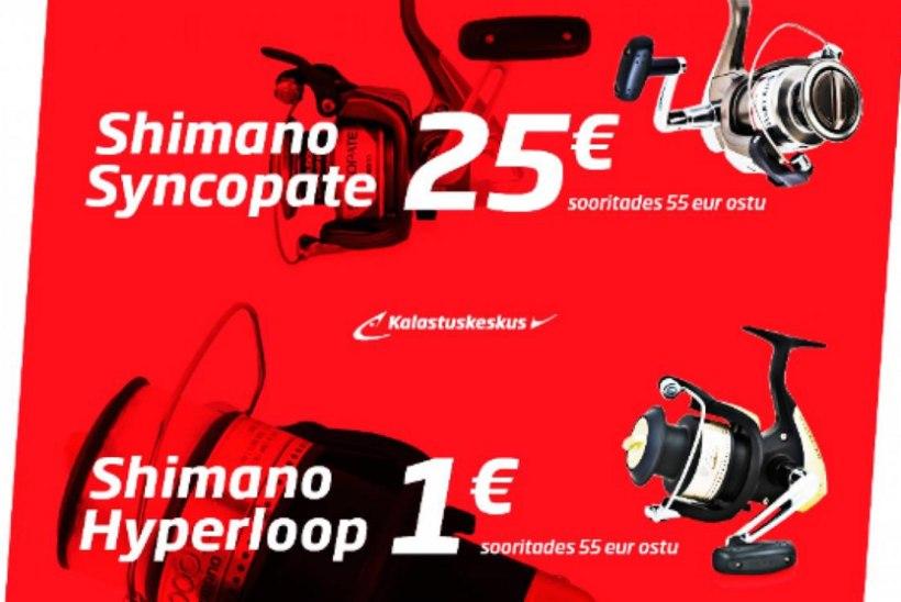 Kalastuskeskuses Shimano rullid Hyperloop vaid 1€ või Syncopate vaid 25€!