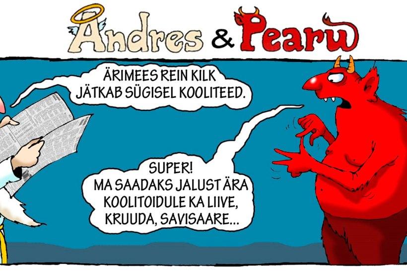 Andres ja Pearu: Rein Kilk läheb kooli, kes võiks veel minna?