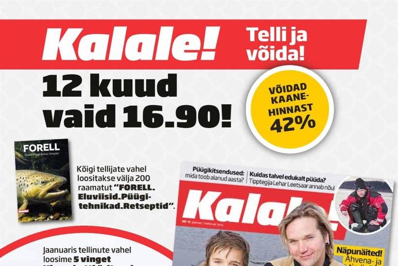Telli ülisoodsalt ajakiri Kalale! ja võida auhindu!