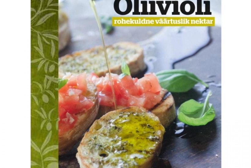 Oliiviõli - rohekuldne väärtuslik nektar