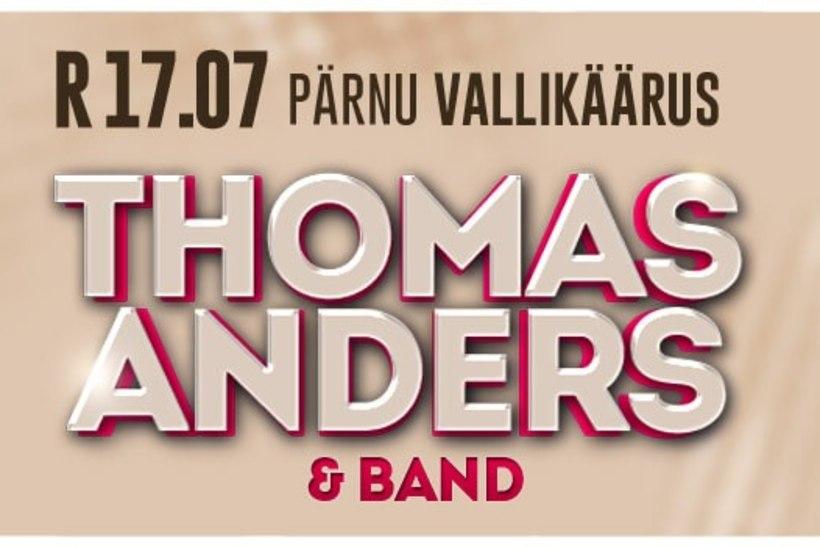 Reede õhtul, 17.juulil astub Pärnu Vallikäärus lavale üks ja ainsam ansambli Modern Talking artist Thomas Anders koos ansambliga!