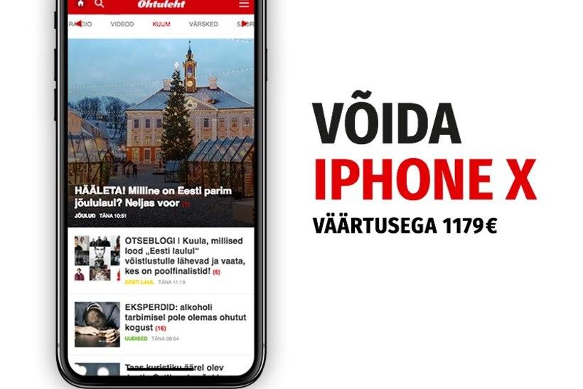 VIIMANE VÕIMALUS! ÕHTULEHT KINGIB JÕULUDEKS IPHONE X NUTITELEFONI (VÄÄRTUS 1179 €)!