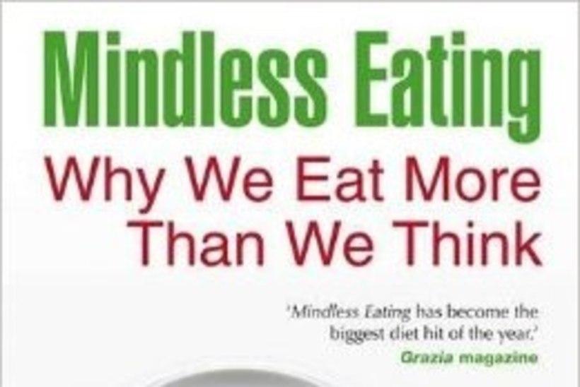 "Viis tarkusetera Brian Wansinki teosest ""Mindless Eating"""