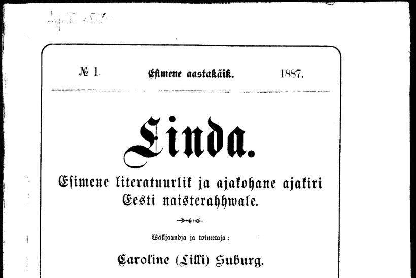 FEMINISMI OKKALINE ALGUS: Eesti esimest naisteajakirja loeti salaja aidanurgas