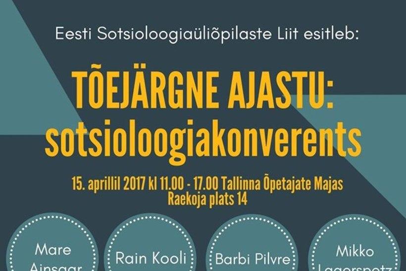 Täna toimub Tallinnas tõejärgse ajastu teemaline sotsioloogiakonverents