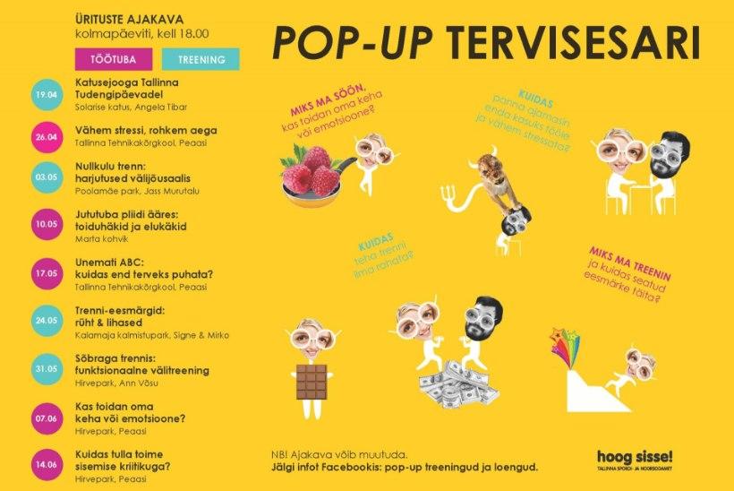 Pop-up tervisekampaania. Osale terviseüritustel TASUTA!