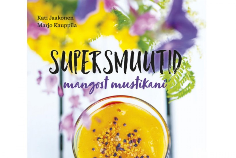 Uus raamat: Supersmuutid mangost mustikani