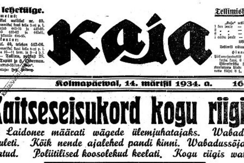 SADA SÜNDMUST, MIS MÕJUTASID EESTIT | 20. koht: riigipööre viis Eestist demokraatliku korra