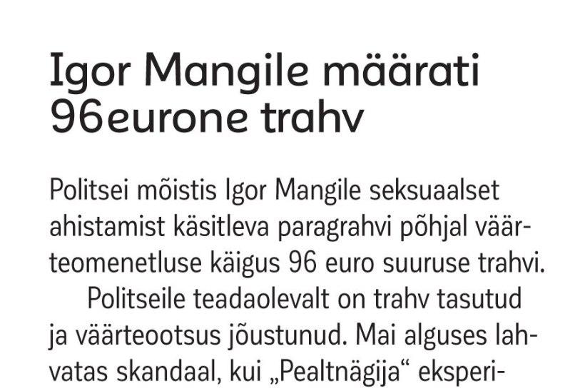 Politsei selgitab, miks sai Igor Mang ahistamise eest nii väikese trahvi