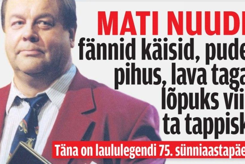 """""""Mati Nuude laulis ennast eestlaste hinge, kuid eestlased viisid ta ka hauda."""""""