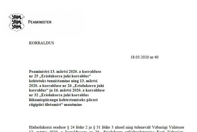 VALITSUSE KORRALDUS | President ja ministrid ei pea karantiini jääma, Läti ja Eesti vahel saab tööl käia