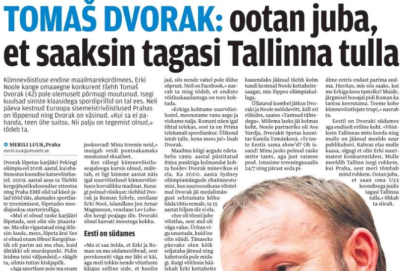 Sünnipäevalaps Tomaš Dvorak hoolib Erki Noolest elu lõpuni