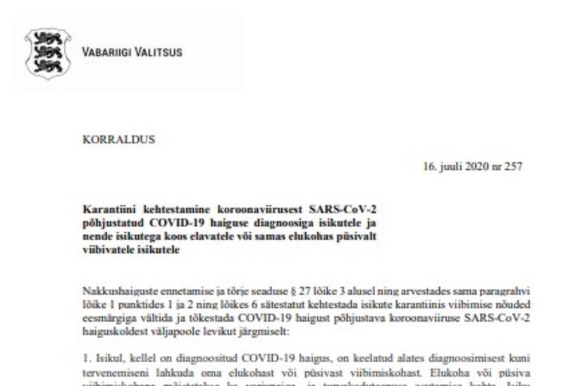 VALITSUSE KORRALDUS | Isikul, kellel on diagnoositud Covid-19, on keelatud alates diagnoosimisest kuni tervenemiseni lahkuda oma elukohast