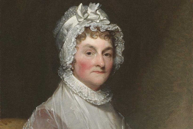 ESIMENE LEEDI: Valge Maja esimene perenaine Abigail Adams kartis vaktsineerimist hullupööra, kuid see päästis ta lapsed