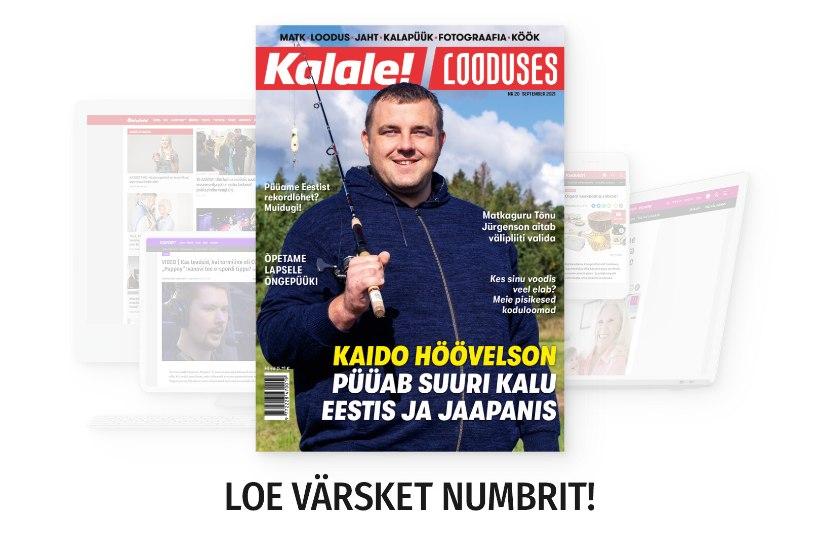 Lõhepüügist Eestis, Baruto kalaretkedest ja matkapliidi valikust: septembrikuine Kalale! Looduses on ilmunud!