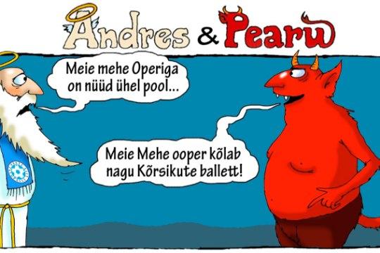 Andres ja Pearu: Operi aeg saab läbi, kuid ooper kõlab edasi