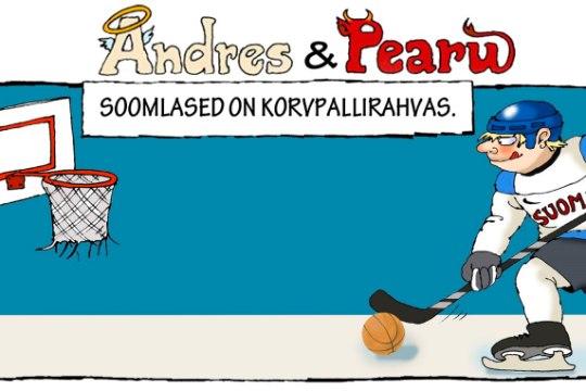 Andres ja Pearu: soomlased on korvpallirahvas?