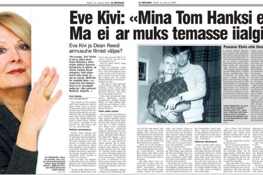 VANA HITT | Eve Kivi: «Mina Tom Hanksi ei taha. Ma ei armuks temasse iialgi.»