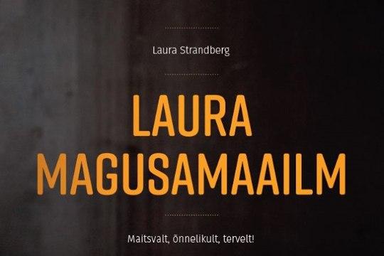 Laura magusamaailm nüüd ka sinu raamaturiiulis
