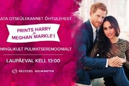JUBA TÄNA! Jälgi koos Õhtulehega kuninglikku laulatust