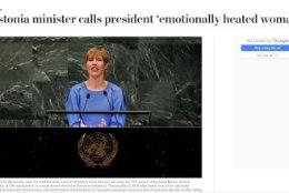 SEKSISTLIK REMARK: välismeedia kihab ka Helme solvangust president Kaljulaidi aadressil