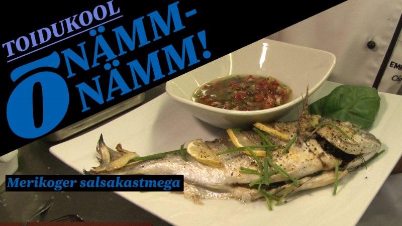 """""""NÄMM-NÄMM"""": toidukoolis valmib merikoger salsakastmega"""