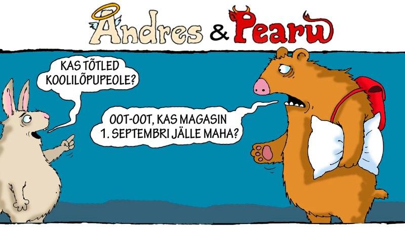 Andres ja Pearu: koolilapsed, ärge suve maha magage!