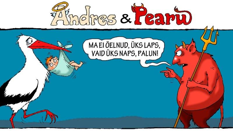 Andres ja Pearu: häid ideid nädalavahetuseks, rohkem lõbu!