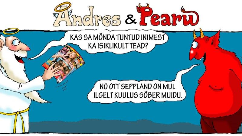 Andres ja Pearu: kes on SINU kõige kuulsam sõber?