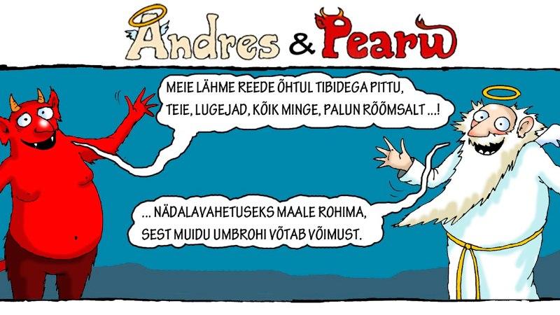Andres ja Pearu: kes konutab kodus ja kes paneb pidu?