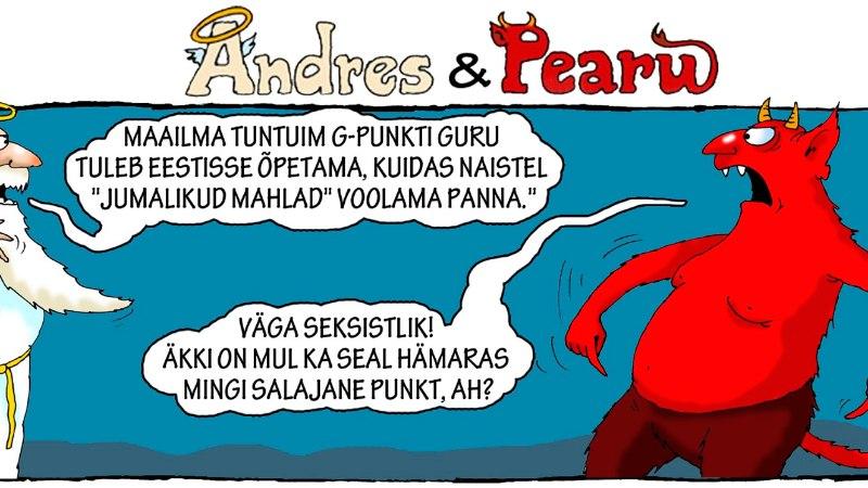 Andres ja Pearu: miks jumalikku õnne ainult naistele pakutakse?