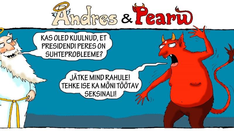 Andres ja Pearu: presidendi peres on suhteprobleemid?