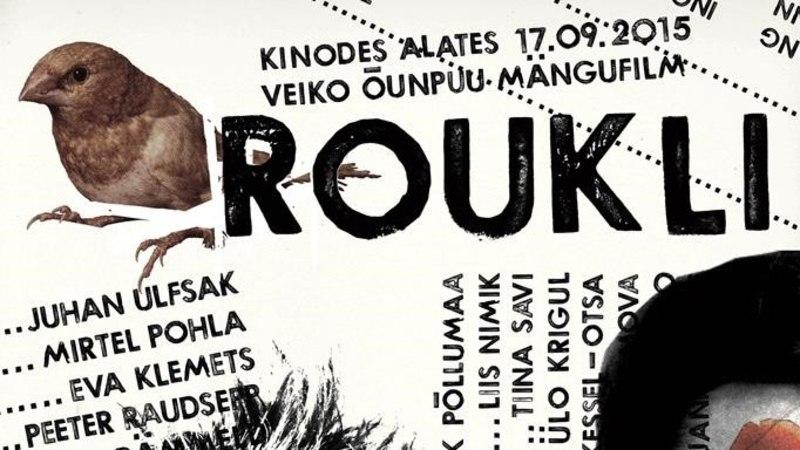 """Mängufilm """"Roukli"""" valiti maailma tippfestivalile"""