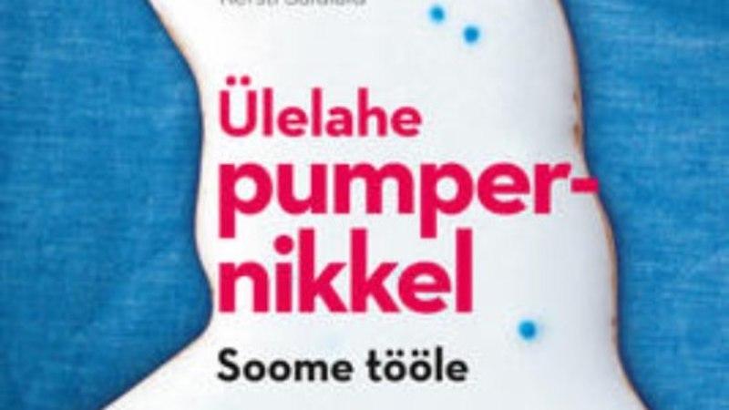"""""""Ülelahe pumpernikkel"""": natuke liiga põgus vaade Soome eestlaste ellu"""