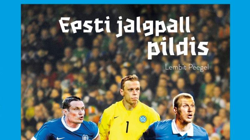 Ilmus legendaarse Lembit Peegli pildiraamat Eesti jalgpalluritest
