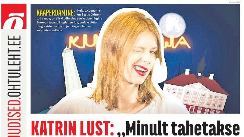 """""""Kuuuurija"""" kaubamärki jahtiv advokaat: """"Mina pole ebaeetiline, hoopis Katrin Lust on!"""""""