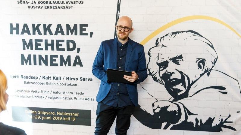 """""""HAKKAME, MEHED, MINEMA"""": Gustav Ernesaksast sünnib lavastus"""